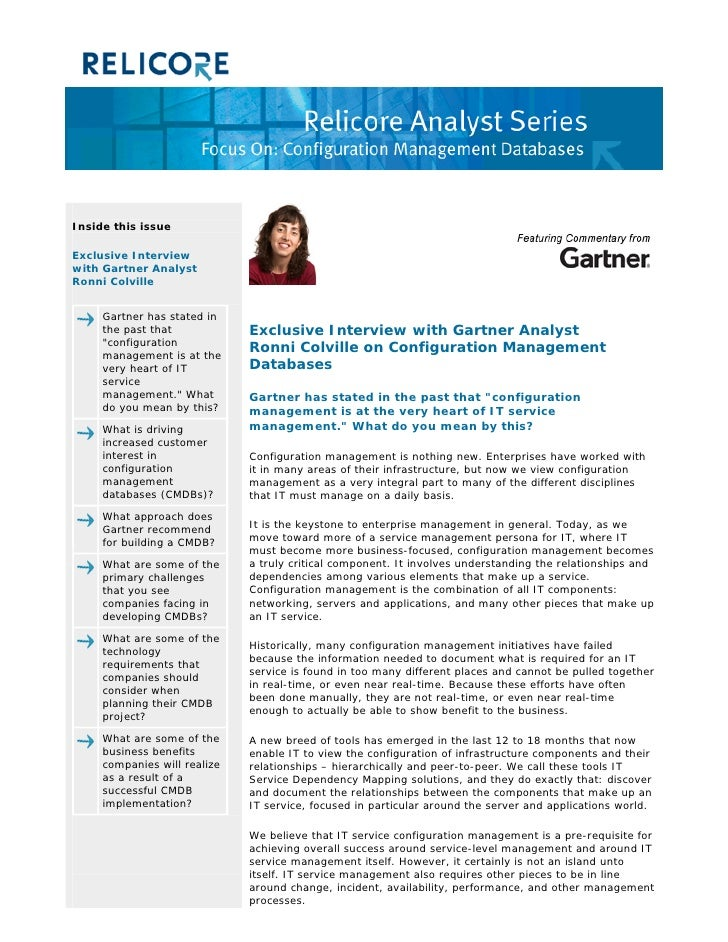 Inside this issue  Exclusive Interview with Gartner Analyst Ronni Colville        Gartner has stated in      the past that...