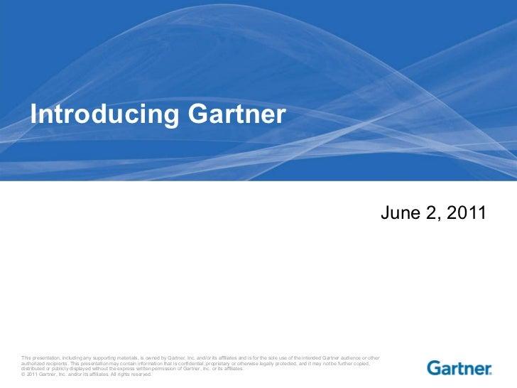 Introducing Gartner June 2, 2011