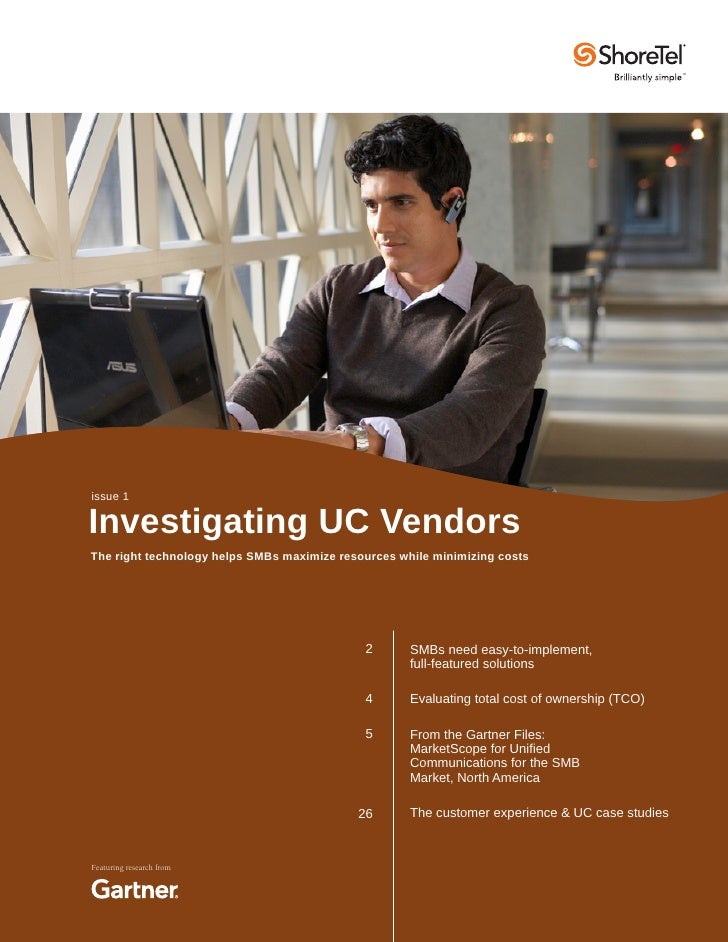 issue 1Investigating UC VendorsThe right technology helps SMBs maximize resources while minimizing costs                  ...