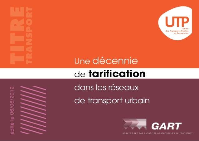 Une décennie  de tarification  dans les réseaux  de transport urbain