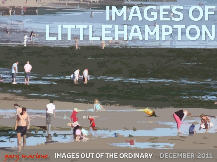 IMAGES OF              LITTLEHAMPTON