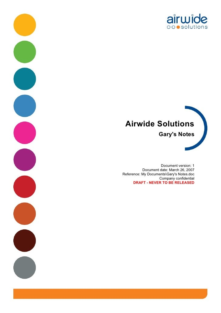 Airwide Solutions                     Gary's Notes                         Document version: 1            Document date: M...
