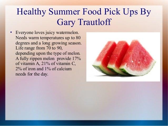 Gary trautloff Summer Healthy Fruits
