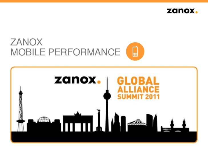 ZANOXMOBILE PERFORMANCE