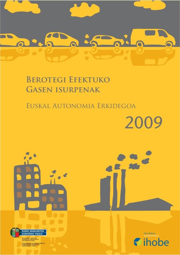 Berotegi EfektukoGasen isurpenakEuskal Autonomia Erkidegoa                       2009