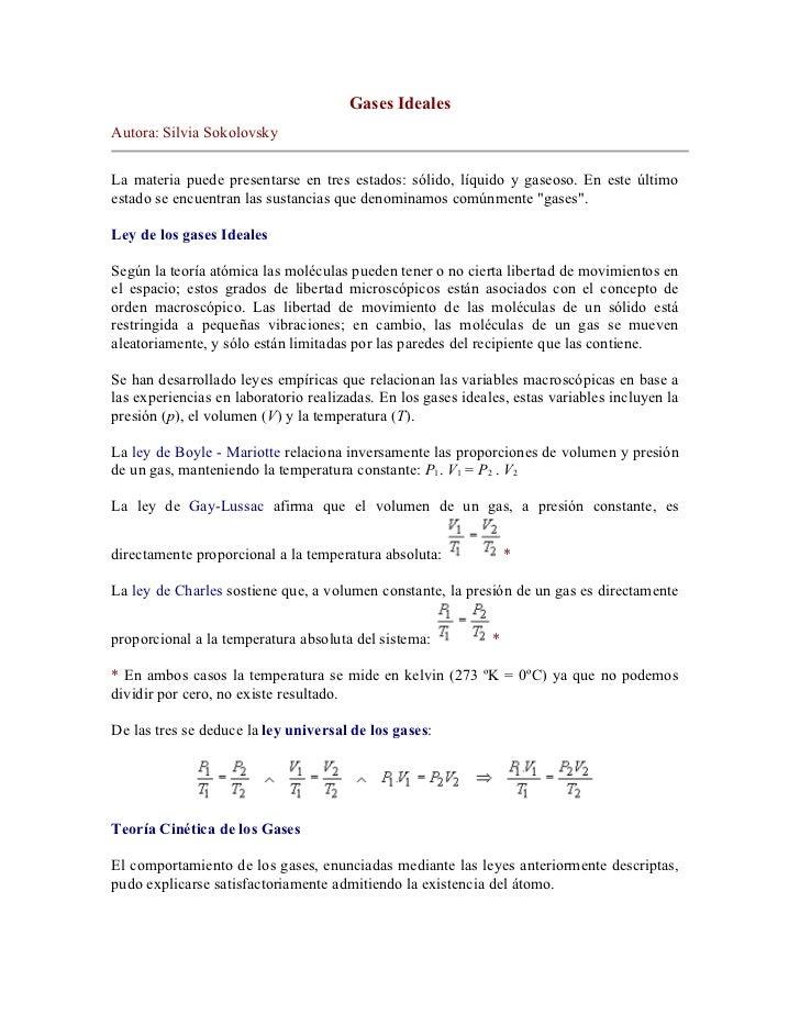 Gases IdealesAutora: Silvia SokolovskyLa materia puede presentarse en tres estados: sólido, líquido y gaseoso. En este últ...