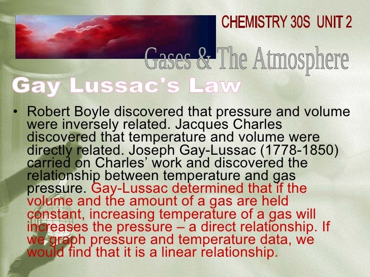 the relationship that exists between the pressure and volume of a gas held at a constant temperature Video explaining the ideal gas law for chemistry  plus, remember the  hydrogen got kicked out and it can't exist by itself, so it exists as h2 gas  the  inverse relationship between pressure and volume at a constant mass for a gas  at a  if moles (n) and temperature (t) are held constant then the formula  simplifies into.