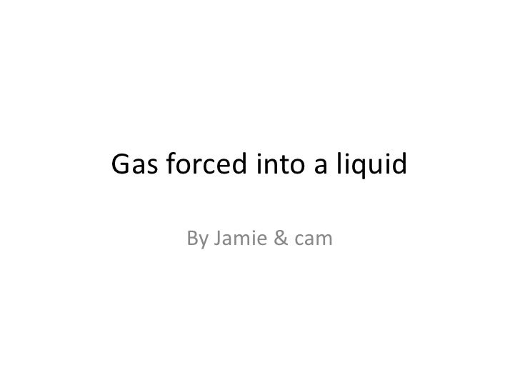 Gas forced into a liquid