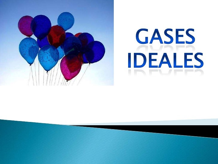 Gases Ideales<br />