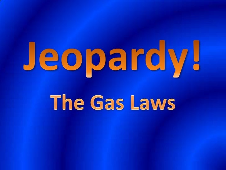 Gas lawsjeopardy