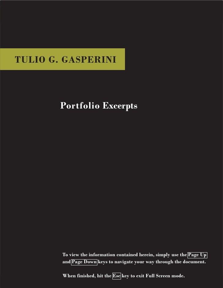 TULIO G. GASPERINI  TULIO G. GASPERINI                                    Portfolio Excerpts                              ...