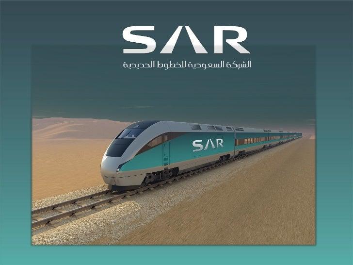 SAR - North South RailwayEnvironmental Challenges         Gassim Al-Gassim     Deputy CEO for Projects   Saudi Railway Com...