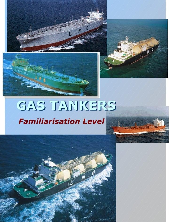 GAS TANKERSFamiliarisation Level