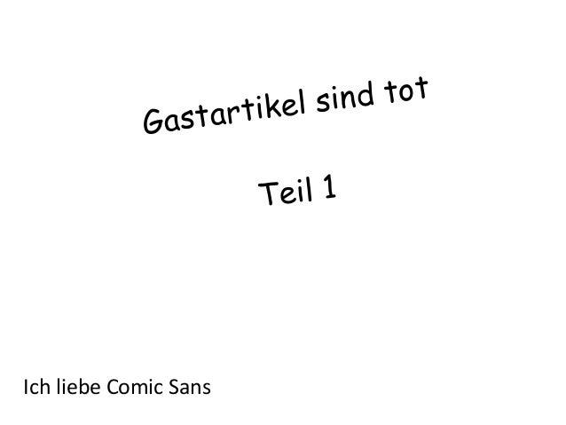 nd tot ikel si astart G Teil 1  Ich liebe Comic Sans