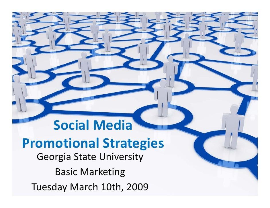 SocialMedia PromotionalStrategies Promotional Strategies   GeorgiaStateUniversity       BasicMarketing       B i M k...