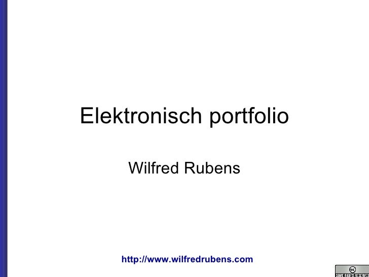 Elektronisch portfolio Wilfred Rubens