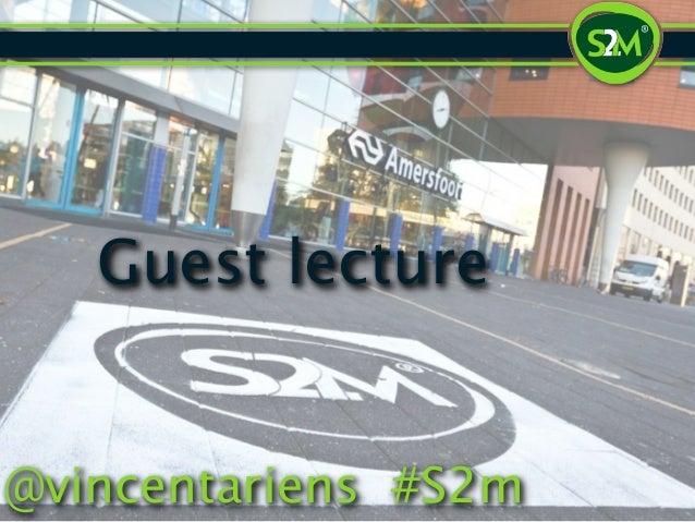Guest lecture@vincentariens #S2m