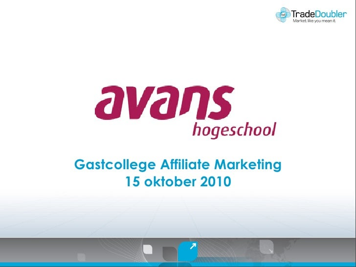 Gastcollege Affiliate Marketing        15 oktober 2010