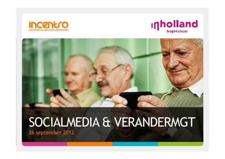 SOCIALMEDIA & VERANDERMGT26 september 2012