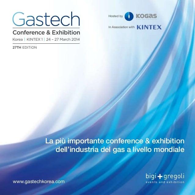 bigi gregolievents and exhibitionwww.gastechkorea.comHosted byIn Association withLa più importante conference & exhibition...