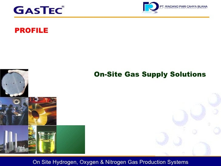 On-Site Gas Supply Solutions PROFILE