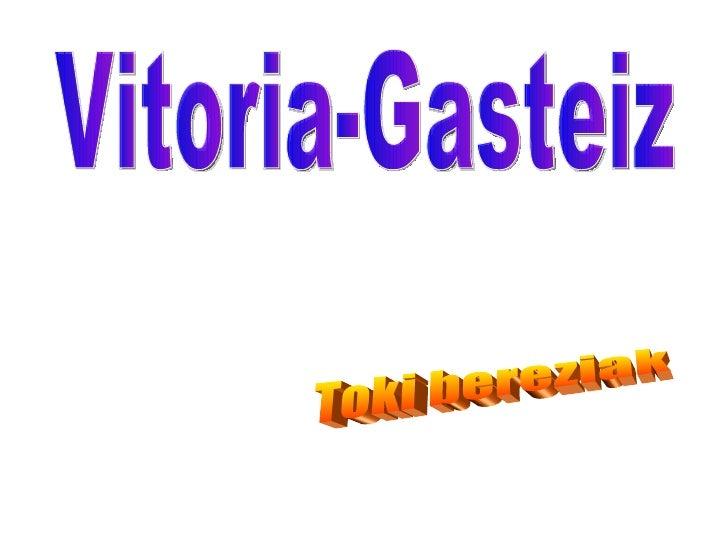 Vitoria-Gasteiz Toki bereziak