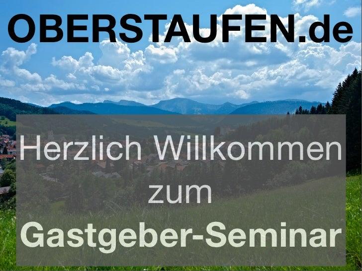 OBERSTAUFEN.de   Herzlich Willkommen         zum Gastgeber-Seminar