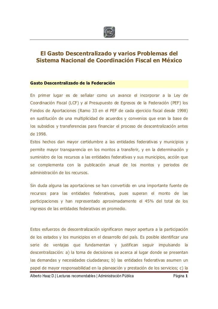 El Gasto Descentralizado y varios Problemas del   Sistema Nacional de Coordinación Fiscal en MéxicoGasto Descentralizado d...