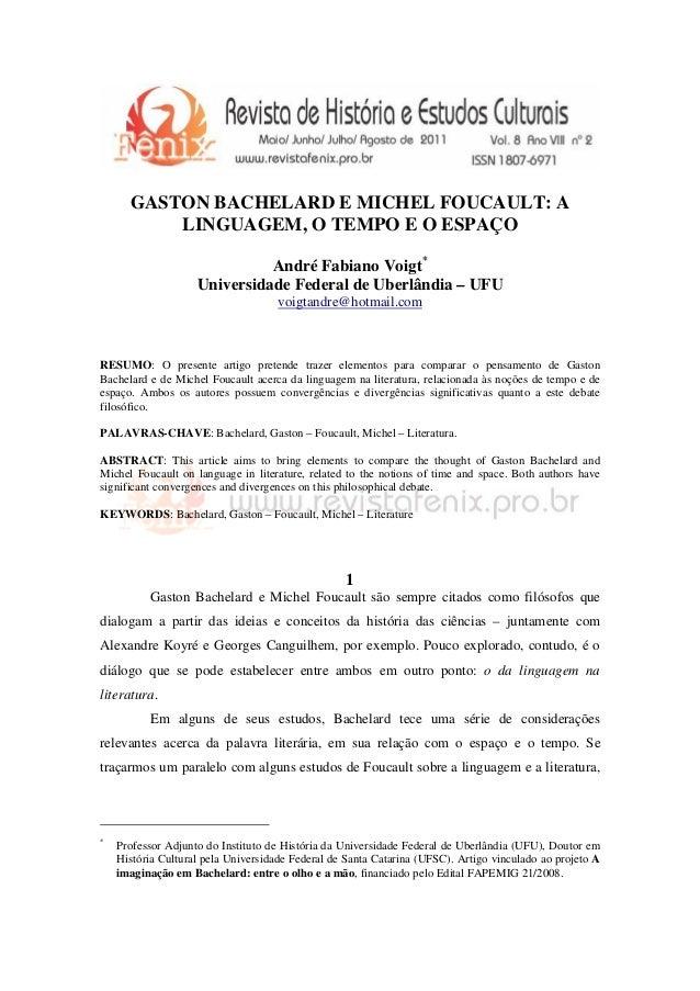 GASTON BACHELARD E MICHEL FOUCAULT: A          LINGUAGEM, O TEMPO E O ESPAÇO                              André Fabiano Vo...