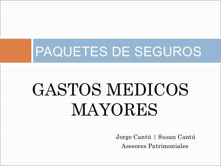Seguro de Gastos Médicos Mayores 2012