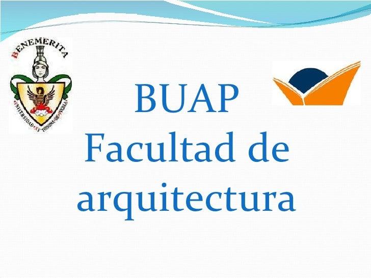 BUAP Facultad de arquitectura