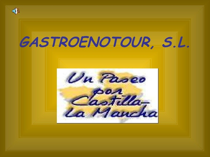 GASTROENOTOUR, S.L.