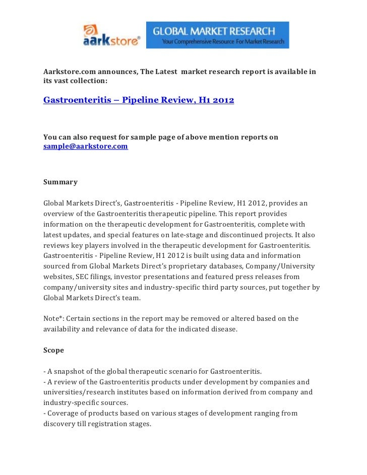 Aarkstore.com announces, The Latest market research report is available inits vast collection:Gastroenteritis – Pipeline R...