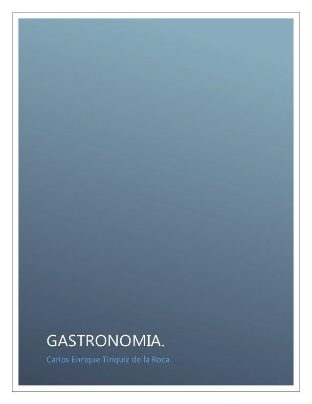 Gas tronomia... entregar el 24 1-2014