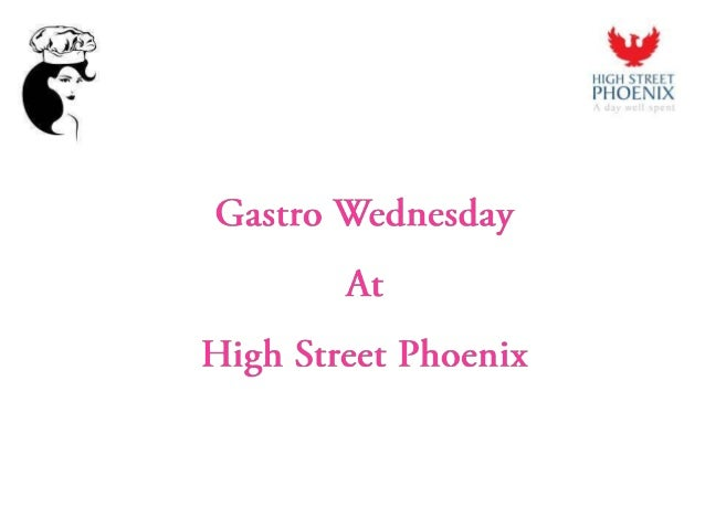 Social Media Case Study : Gastro Wednesday at High Street Phoenix