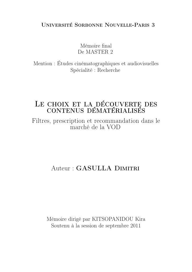 Université Sorbonne Nouvelle-Paris 3                   Mémoire final                  De MASTER 2Mention : Études cinématog...