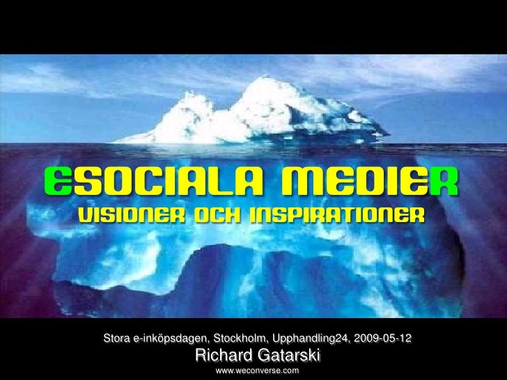 sociala medier     ESOCIALA MEDIER   VISIONER OCH INSPIRATIONER            Stora e-inköpsdagen, Stockholm, Upphandling24, ...