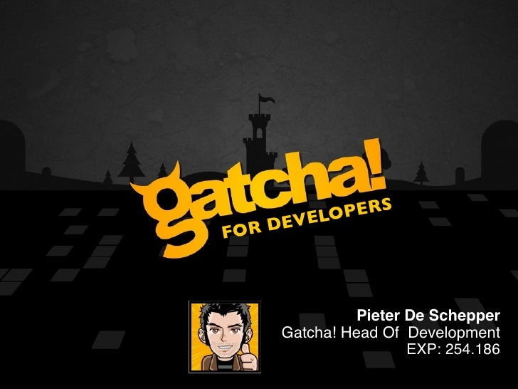 GATCHA!        VELO PERS FO R DE                Pieter De Schepper      Gatcha! Head Of Development                       ...