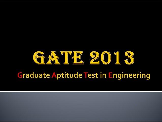 Gate 2013-ppt