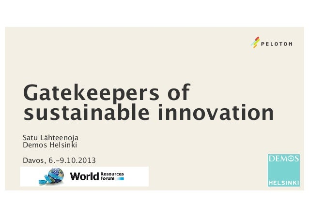 Gatekeepers of Sustainable Innovation