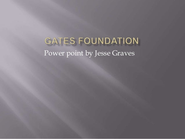 Power point by Jesse Graves