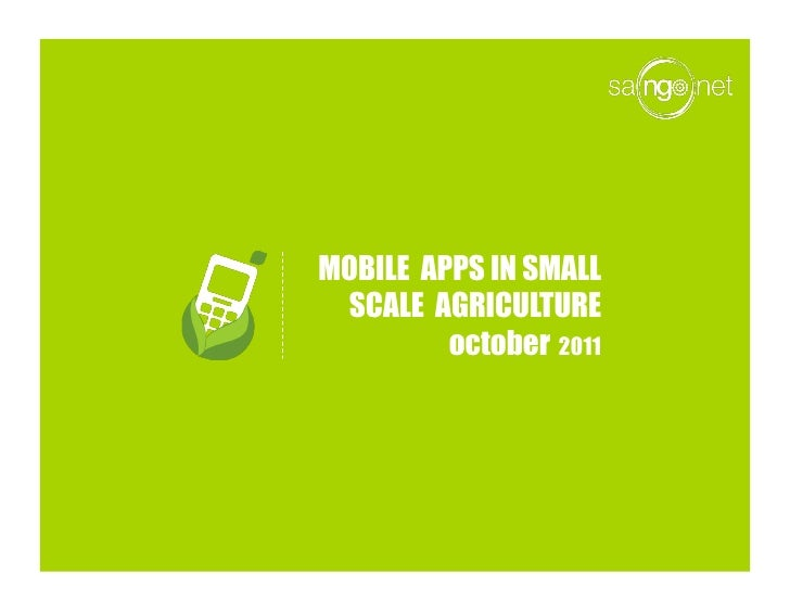 MOBILE APPS IN SMALL SCALE AGRICULTURE         october 2011