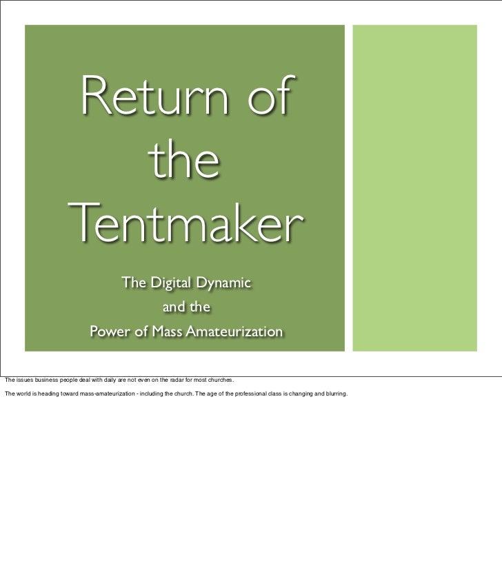 Return of                            the                         Tentmaker                                             The...