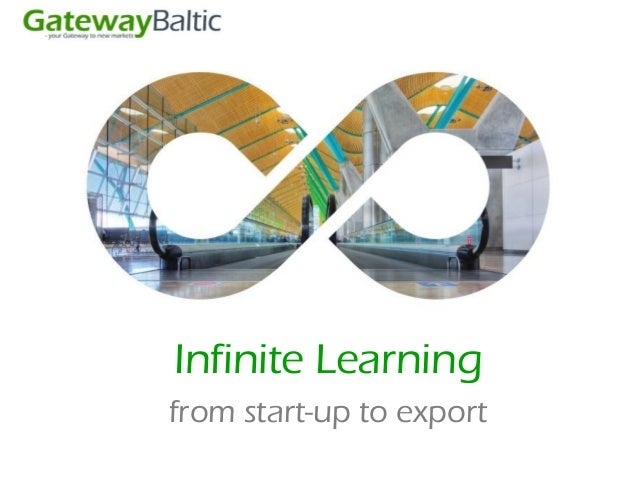 Infinite Learningfrom start-up to export