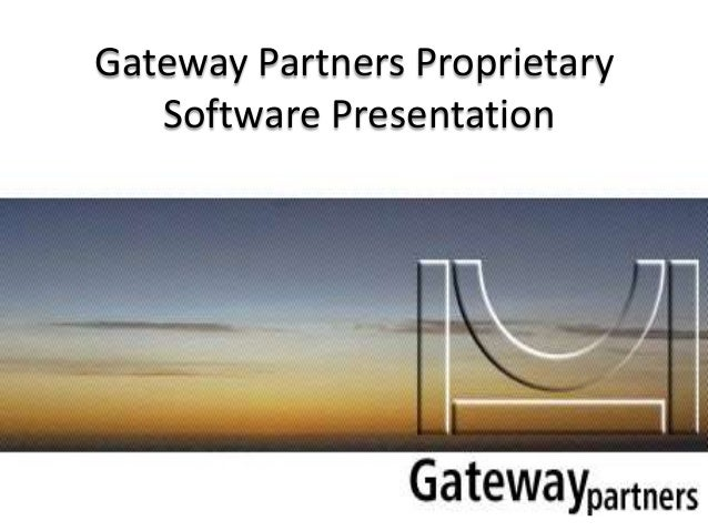Gateway Partners Proprietary Software Presentation (GTS)