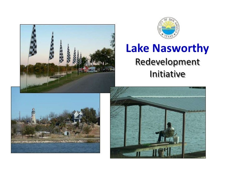 Lake Nasworthy Redevelopment    Initiative