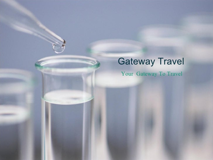 Gateway Travel Your  Gateway To Travel