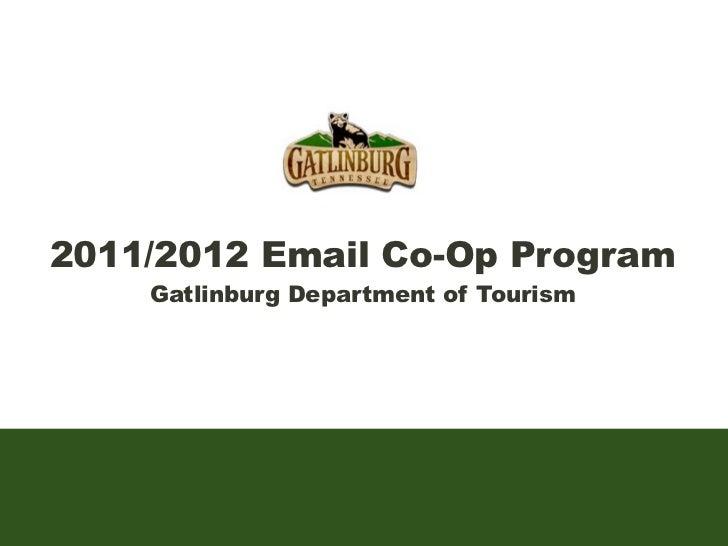2011/2012 Email Co-Op Program    Gatlinburg Department of Tourism