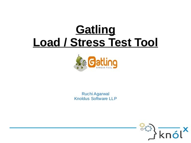Gatling - Stress test tool