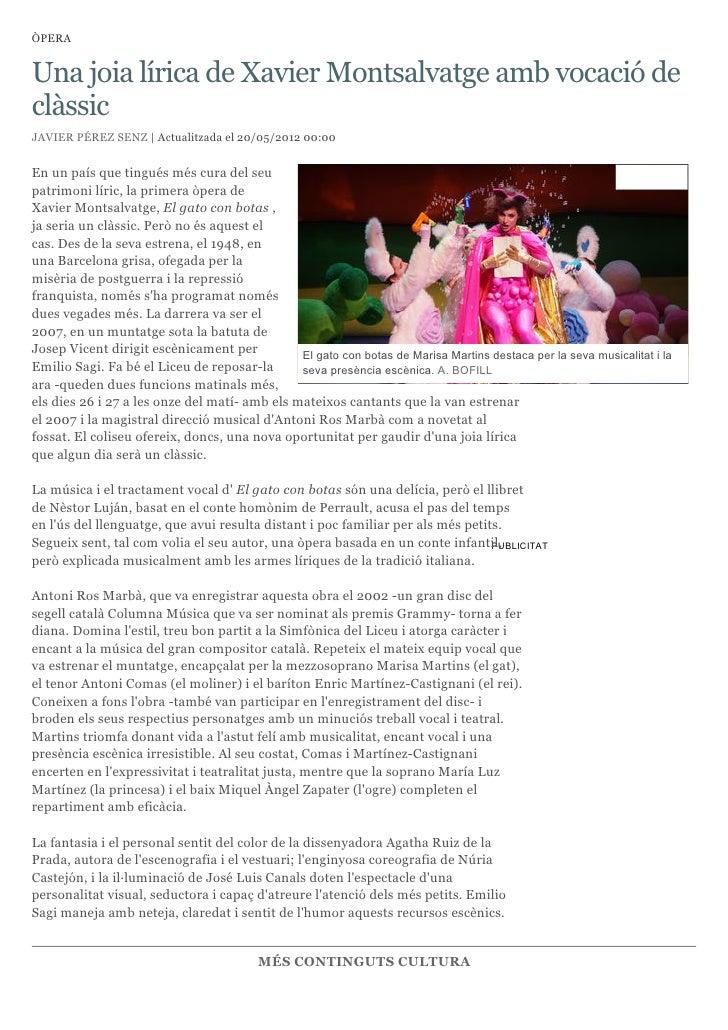 ÒPERAUna joia lírica de Xavier Montsalvatge amb vocació declàssicJAVIER PÉREZ SENZ | Actualitzada el 20/05/2012 00:00En un...
